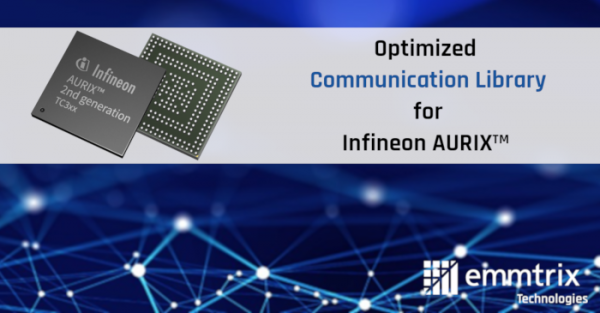 Optimized Communication Library for Infineon AURIX™